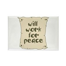 Will Work for Peace Rectangle Magnet