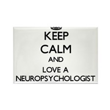 Keep Calm and Love a Neuropsychologist Magnets