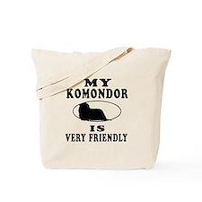My Komondor Is Very Friendly Tote Bag