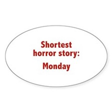 Shortest Horror Story: Monday Decal