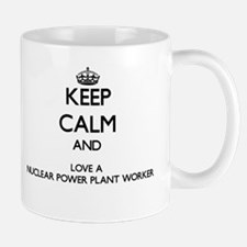 Keep Calm and Love a Nuclear Power Plant Worker Mu