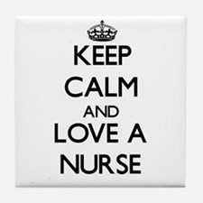 Keep Calm and Love a Nurse Tile Coaster
