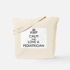 Keep Calm and Love a Pediatrician Tote Bag