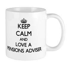 Keep Calm and Love a Pensions Adviser Mugs