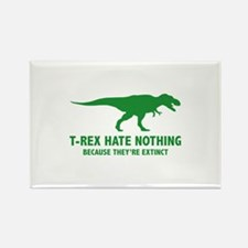 T-REX HATE NOTHING Rectangle Magnet