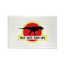 Trex Hate Push-Ups Rectangle Magnet