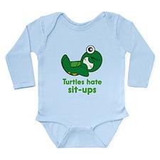 Turtles Hate Sit-Ups Long Sleeve Infant Bodysuit
