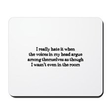Voices In My Head Mousepad