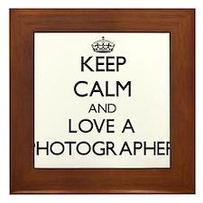 Keep Calm and Love a Photographer Framed Tile