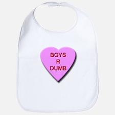 Boys R Dumb Bib