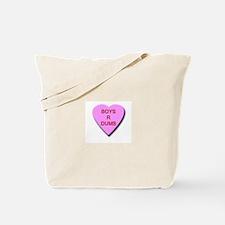 Boys R Dumb Tote Bag