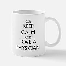 Keep Calm and Love a Physician Mugs