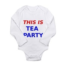This is Tea Party Body Suit