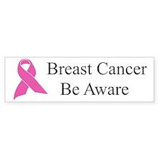 Breast Cancer Be Aware Bumper Bumper Sticker