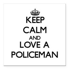 Keep Calm and Love a Policeman Square Car Magnet 3