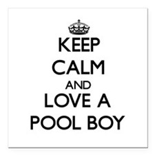 """Keep Calm and Love a Pool Boy Square Car Magnet 3"""""""