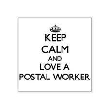 Keep Calm and Love a Postal Worker Sticker