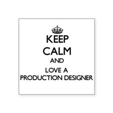 Keep Calm and Love a Production Designer Sticker