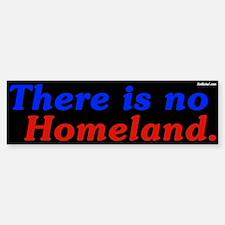There is no Homeland stark bumper sticker