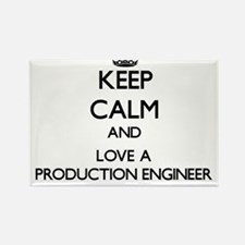 Keep Calm and Love a Production Engineer Magnets