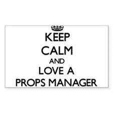 Keep Calm and Love a Props Manager Decal