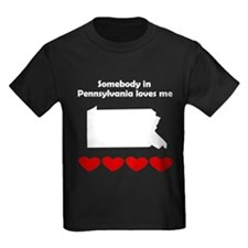 Somebody in Pennsylvania Loves Me T-Shirt