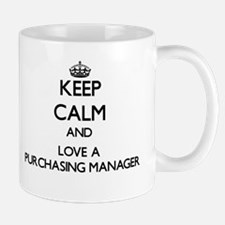 Keep Calm and Love a Purchasing Manager Mugs