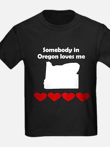 Somebody in Oregon Loves Me T-Shirt