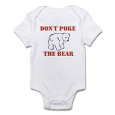 Don't Poke The Bear Infant Bodysuit