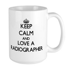 Keep Calm and Love a Radiographer Mugs