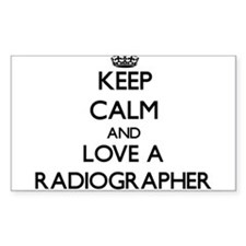 Keep Calm and Love a Radiographer Decal