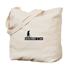 Detectorist 4 Life Tote Bag