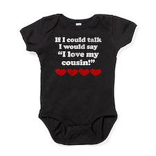 I Love My Cousin Baby Bodysuit