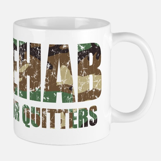 Rehab is for quitters camouflage pattern Mugs