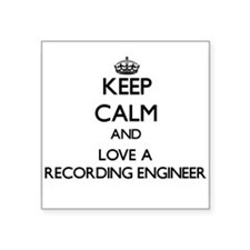 Keep Calm and Love a Recording Engineer Sticker