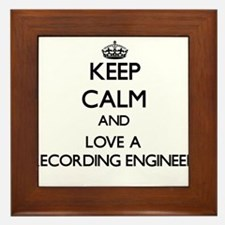 Keep Calm and Love a Recording Engineer Framed Til