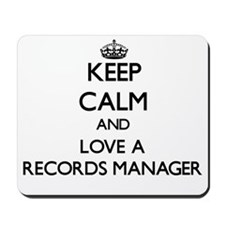 Keep Calm and Love a Records Manager Mousepad