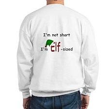 Elf - Sized Sweatshirt