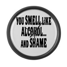 Alcohol and Shame Large Wall Clock
