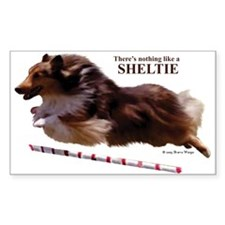 """Nothing Like a Sheltie!"" Rectangle Decal"