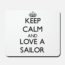Keep Calm and Love a Sailor Mousepad