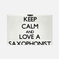 Keep Calm and Love a Saxophonist Magnets