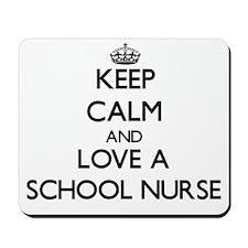 Keep Calm and Love a School Nurse Mousepad