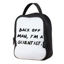 I'm a Scientist Neoprene Lunch Bag