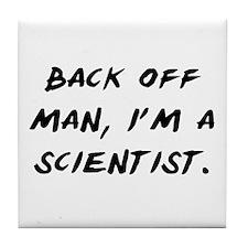 I'm a Scientist Tile Coaster