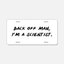 I'm a Scientist Aluminum License Plate