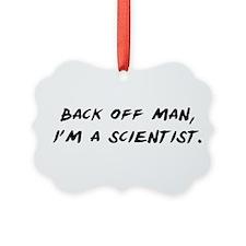 I'm a Scientist Ornament