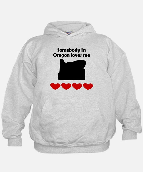 Somebody in Oregon Loves Me Hoody