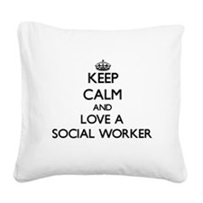 Keep Calm and Love a Social Worker Square Canvas P