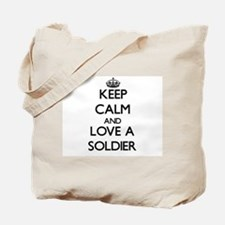 Keep Calm and Love a Soldier Tote Bag
